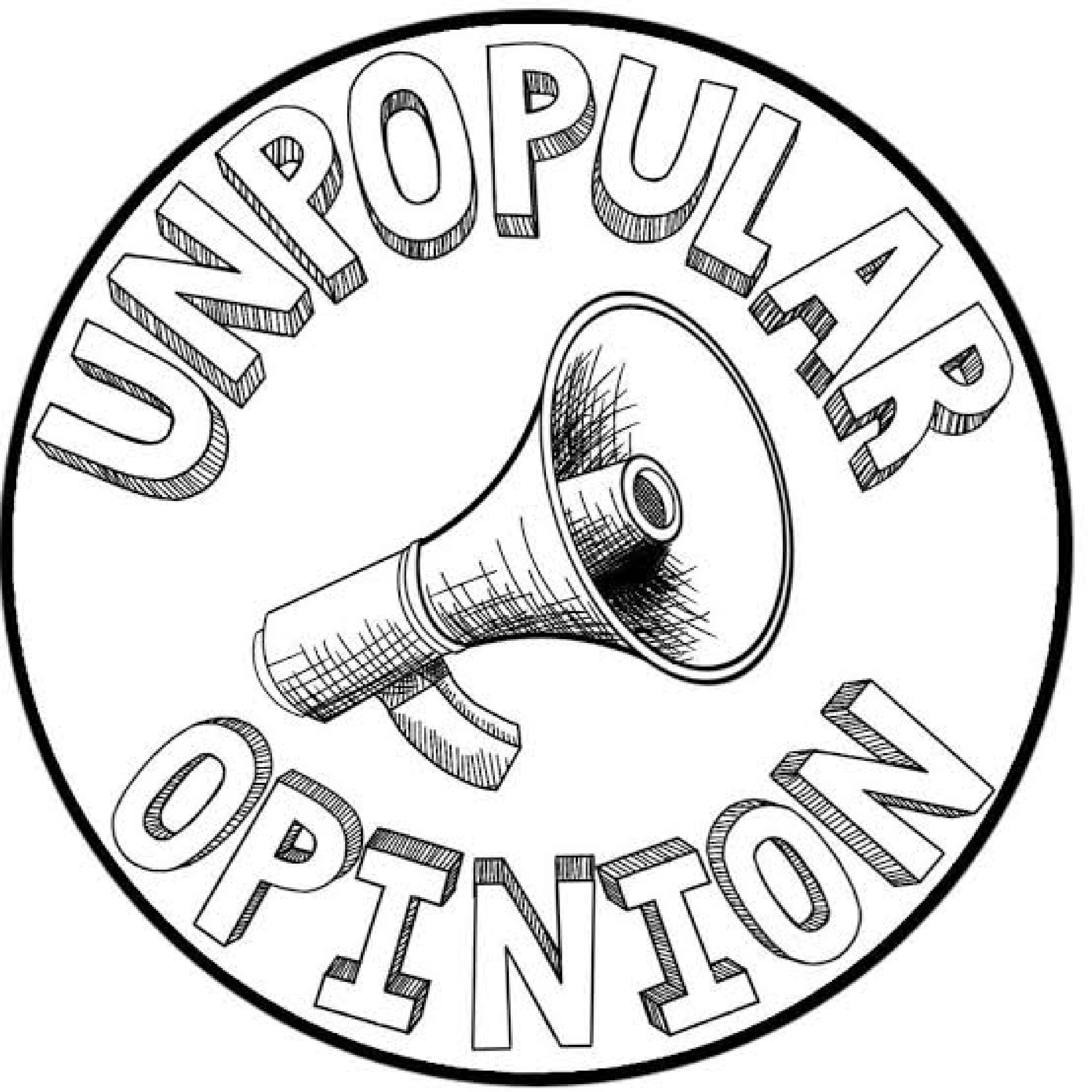 Your unpopular opinions?