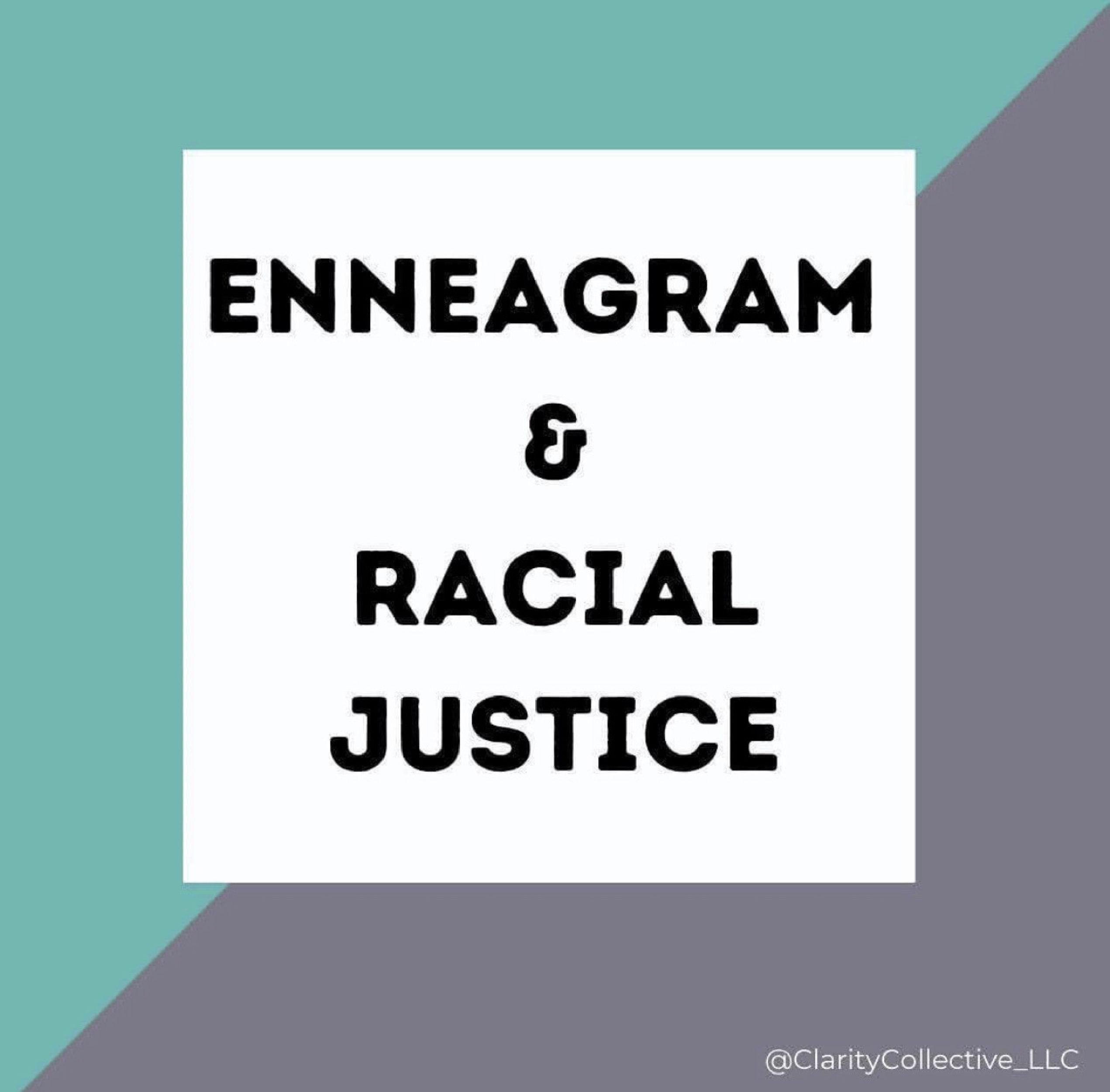 Enneagram & Racial Justice