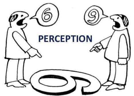 """""""Perception and reality are two different things."""""""