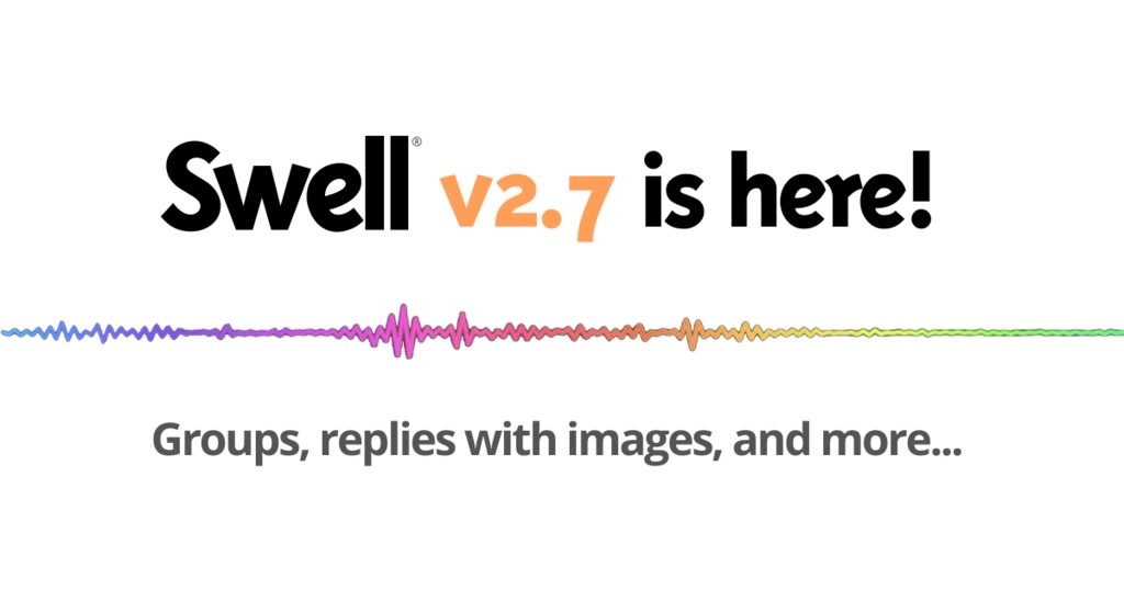 Details on Latest Swell Release!
