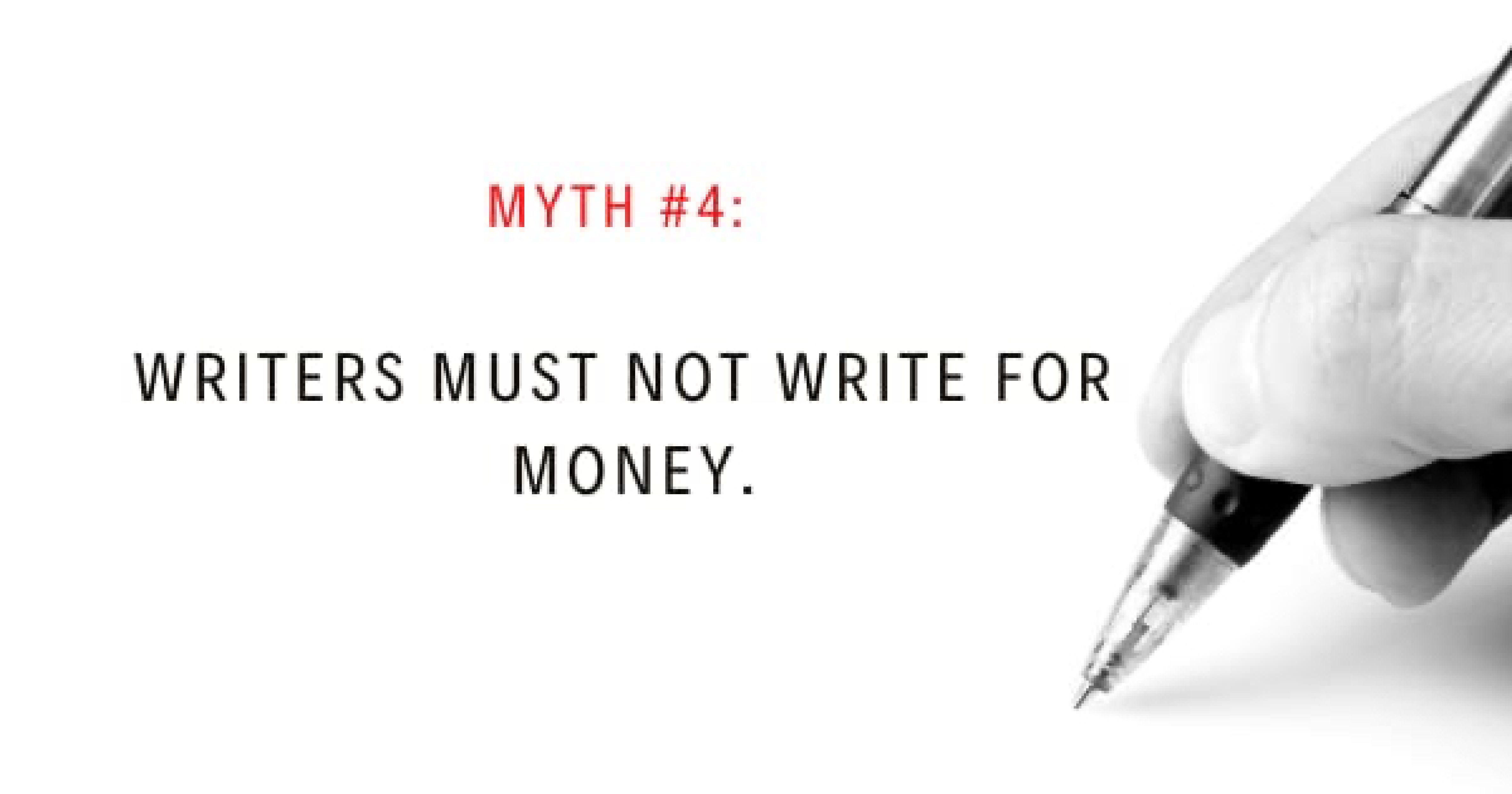 Writers must not Write for Money