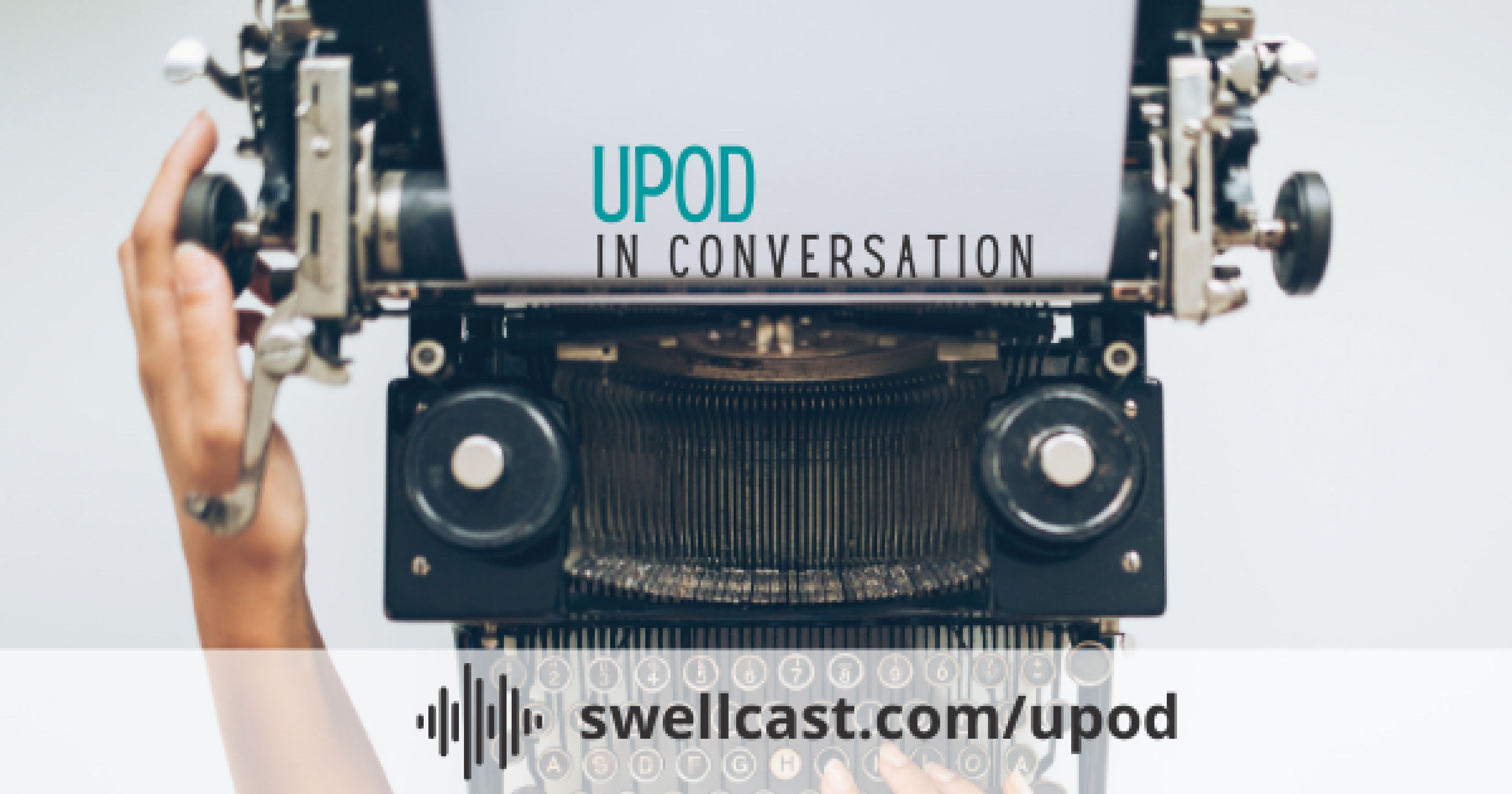 Intro to Upod Swellcast