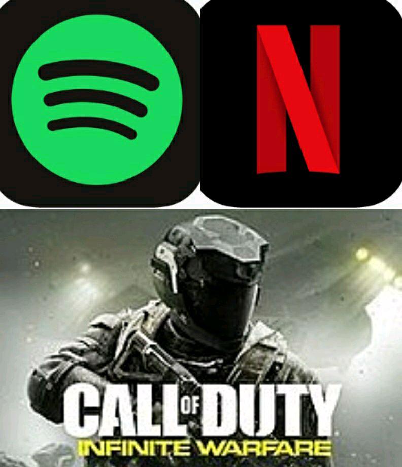 Spotify, Netflix, Call of duty