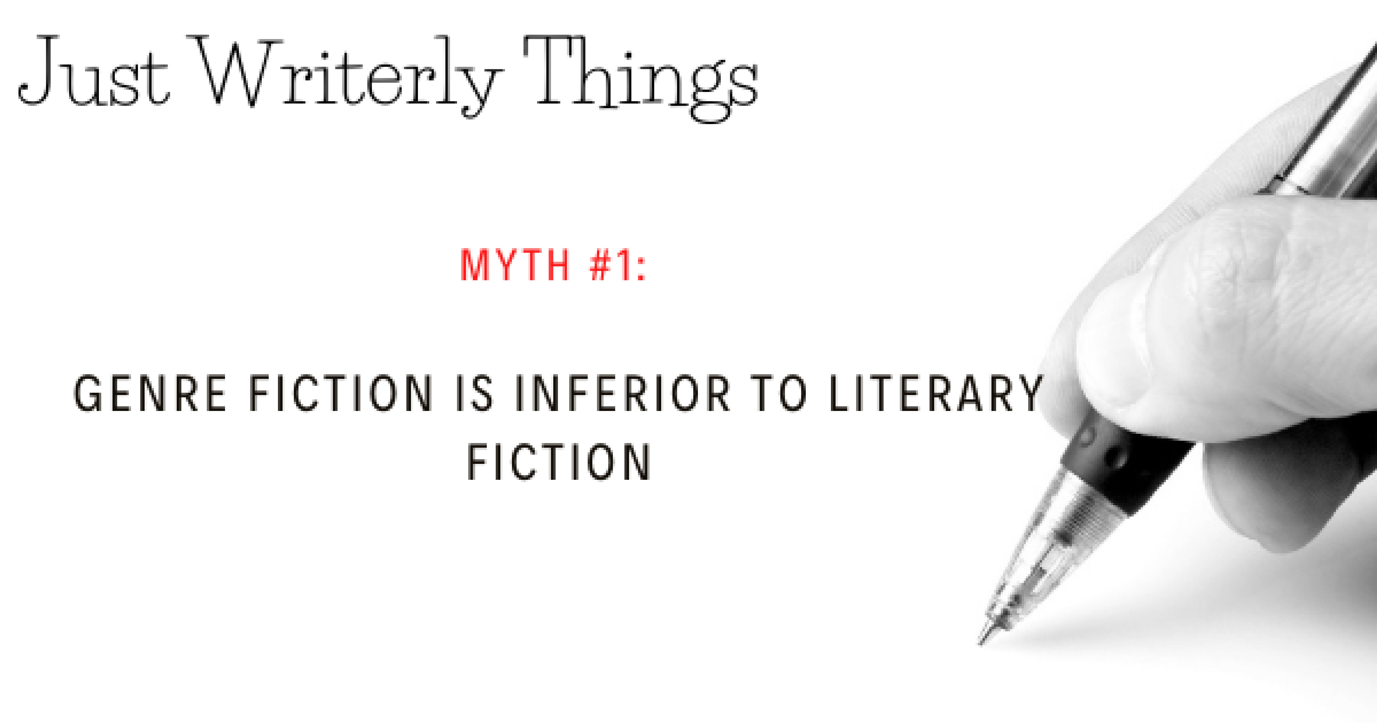 Writing Myth #1