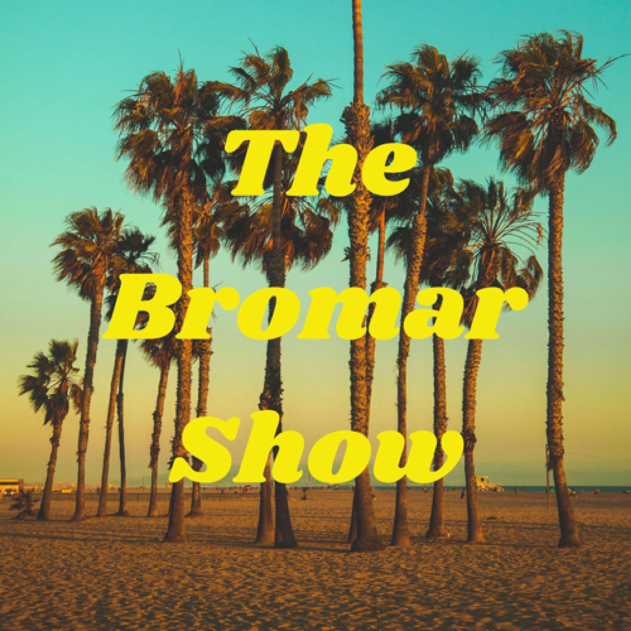 The Bromar Show